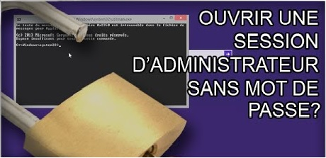 Ouvrir une session d'administrateur sans mot de passe sur Windows 8